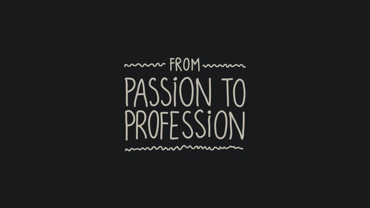 Passion is the greatest motivator